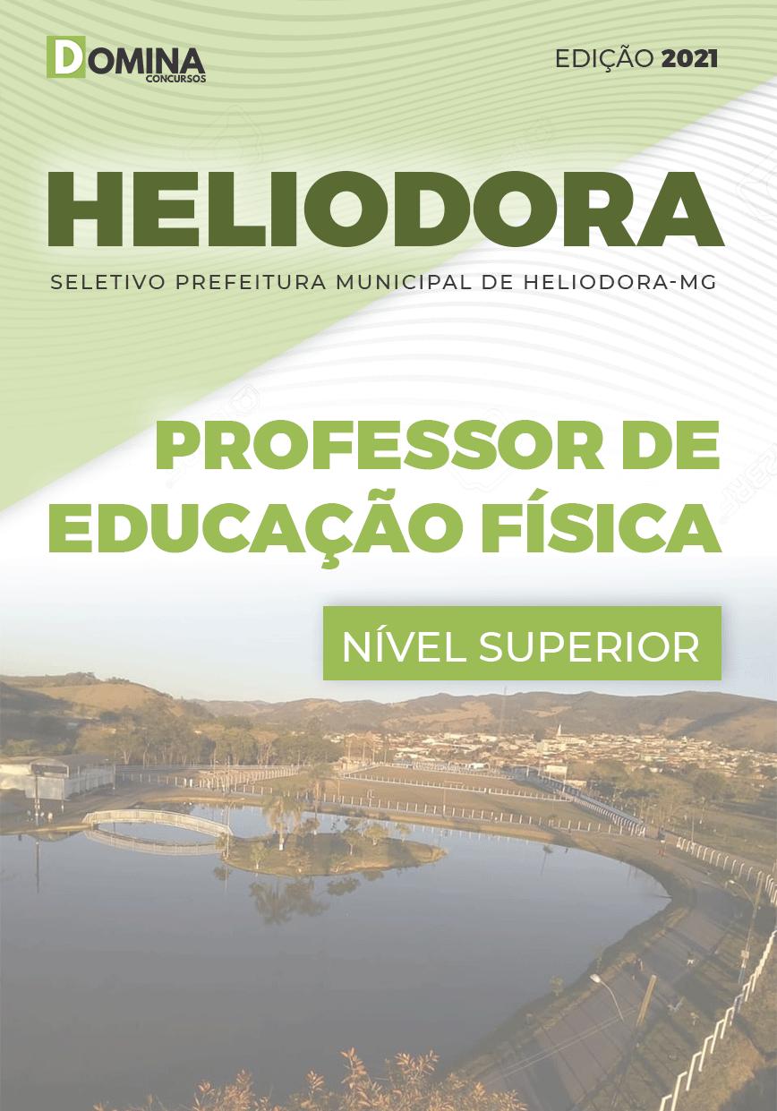 Apostila Pref Heliodora MG 2021 Professor de Educação Física
