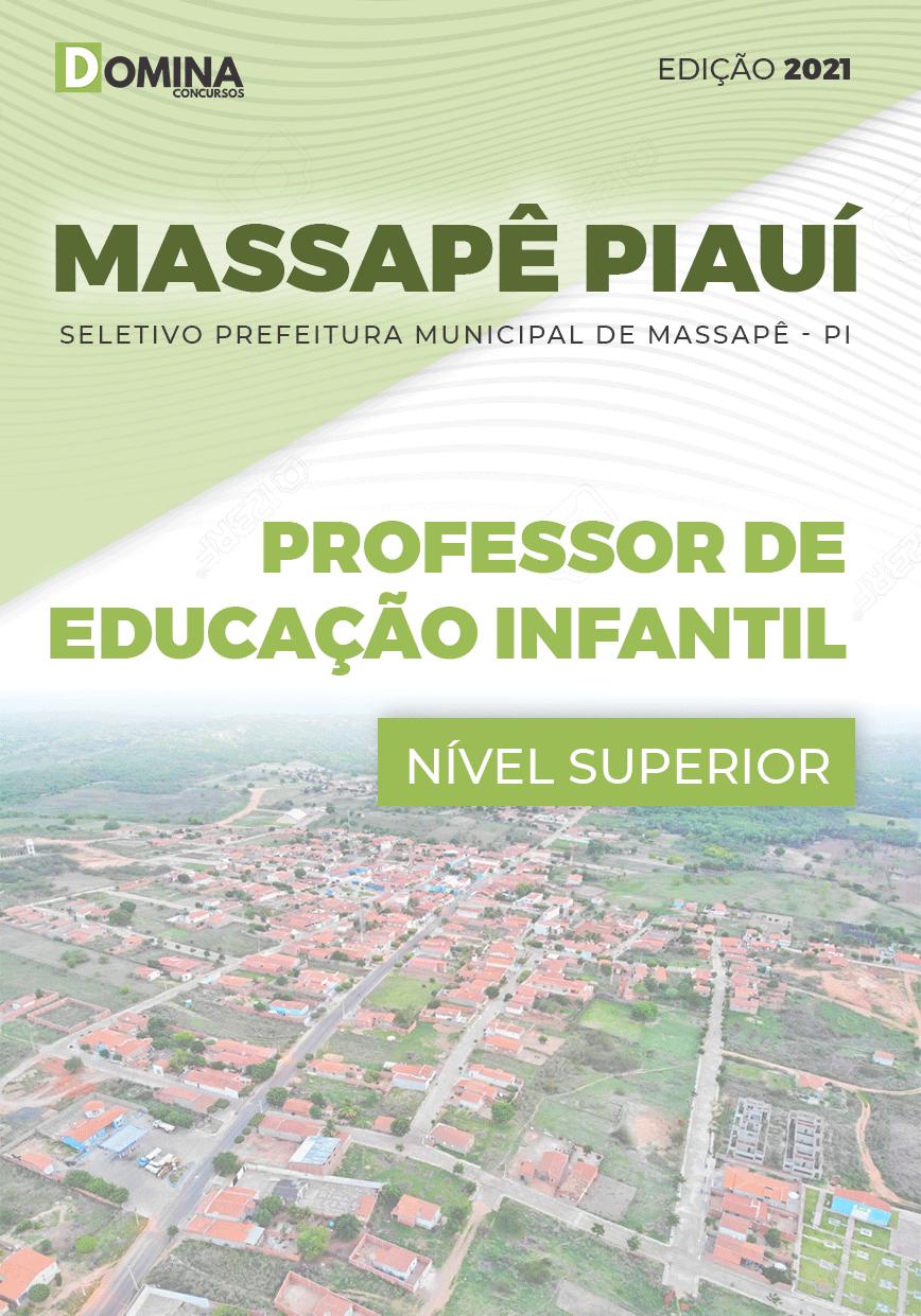 Apostila Pref Massapê Piauí PI 2021 Professor de Educação Infantil