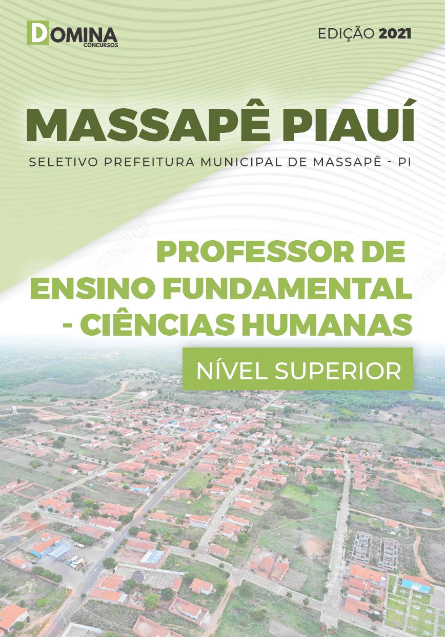 Apostila Pref Massapê Piauí PI 2021 Professor Ciências Humanas