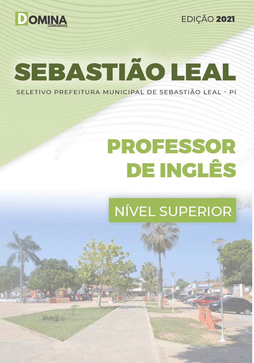 Apostila Pref Sebastião Leal PI 2021 Professor de Inglês
