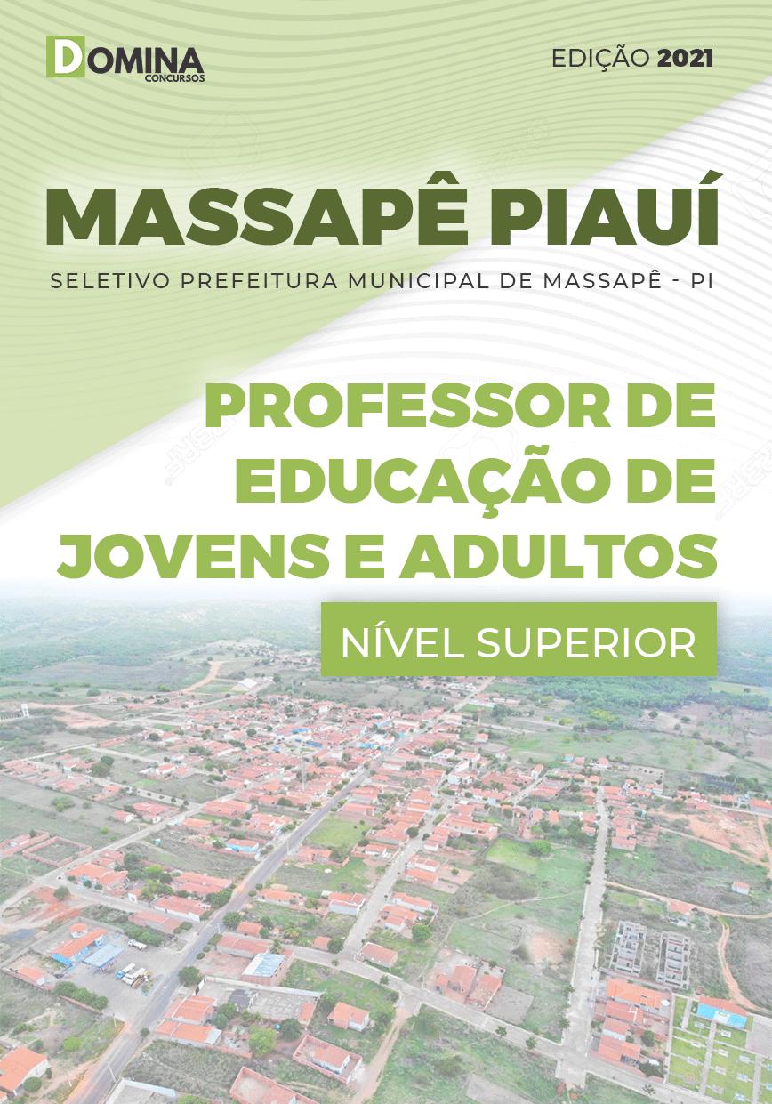 Apostila Pref Massapê Piauí PI 2021 Professor Jovens e Adultos