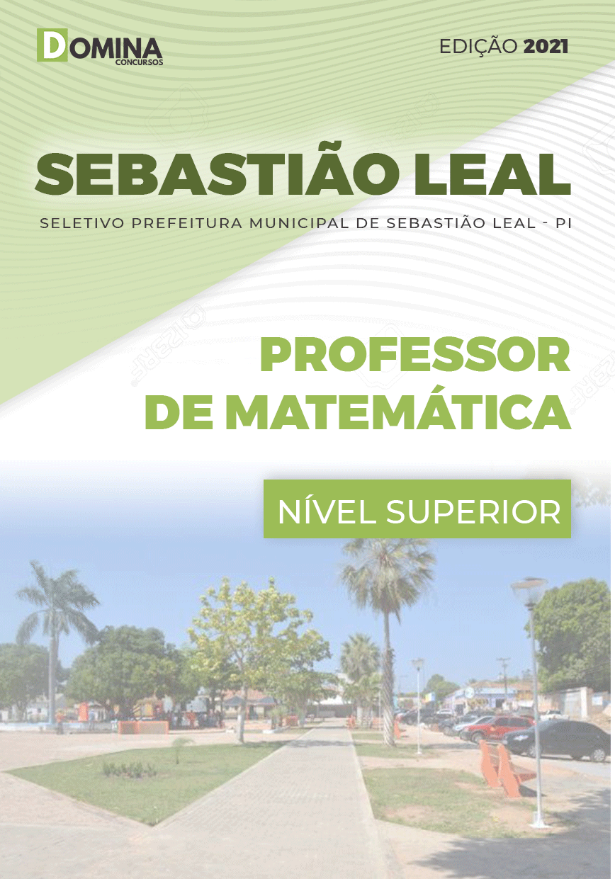 Apostila Pref Sebastião Leal PI 2021 Professor de Matemática