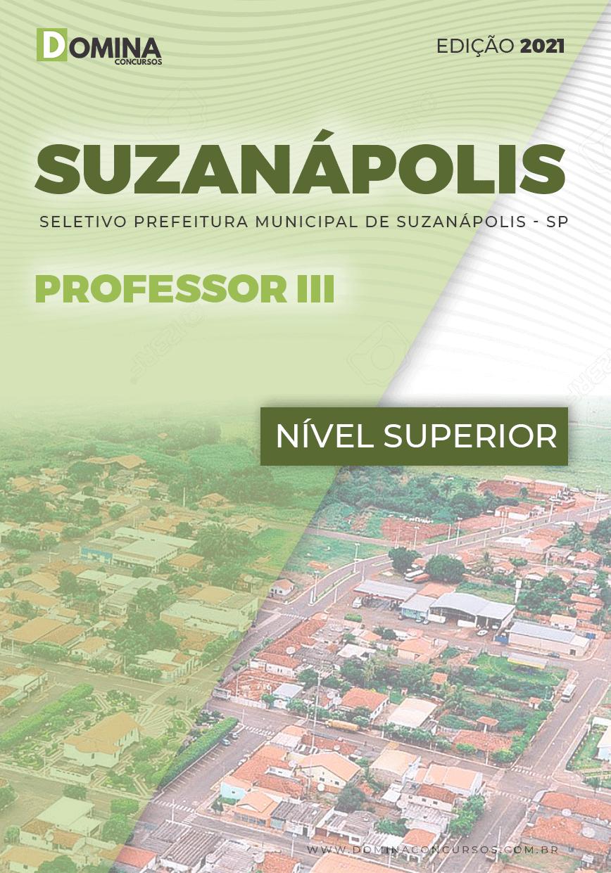 Apostila Seletivo Pref Suzanápolis SP 2021 Professor III