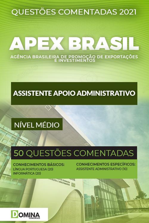 Questões Comentadas Apex Brasil 2021 Assistente Administrativo