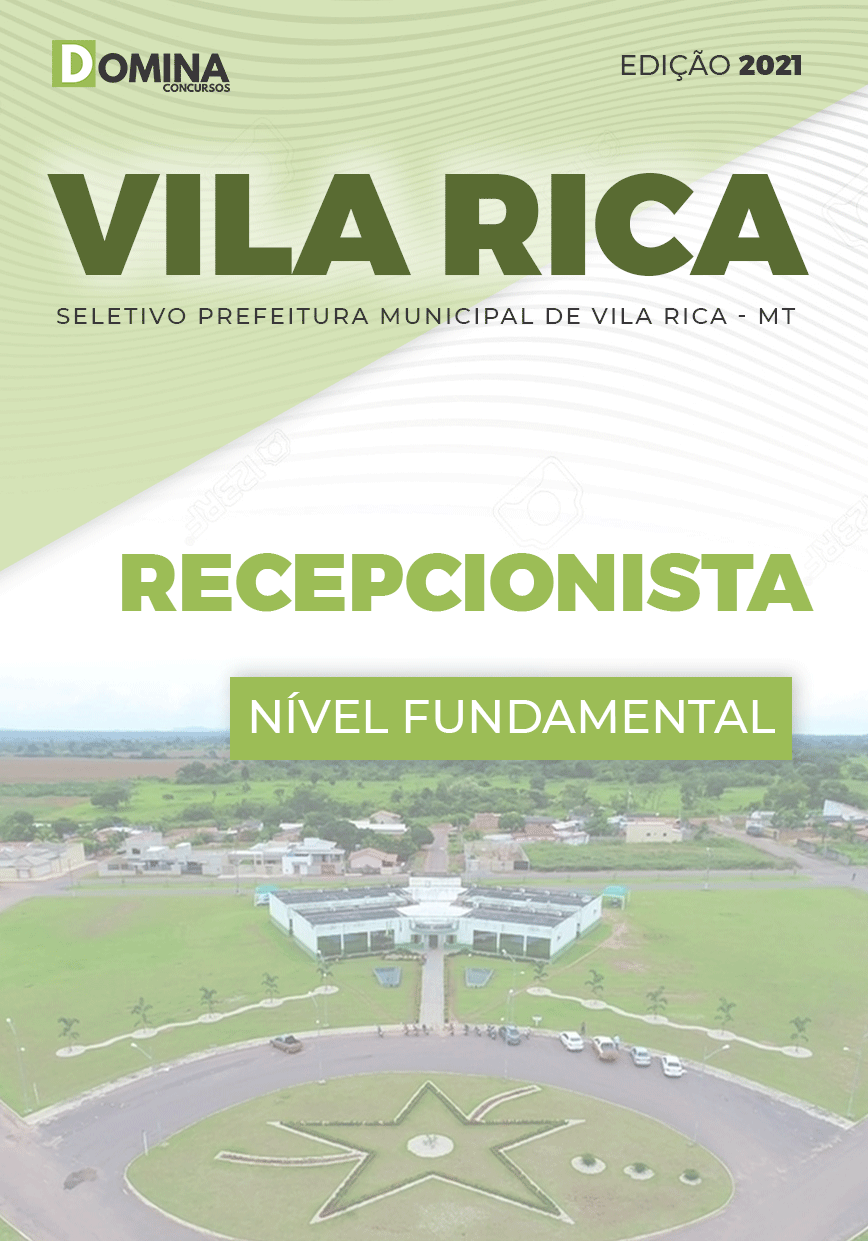 Apostila Seletivo Pref Vila Rica MT 2021 Recepcionista