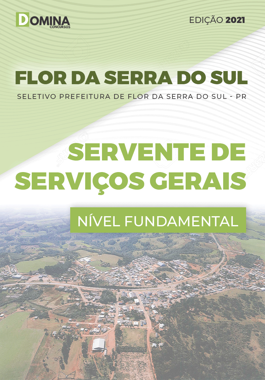 Apostila Pref Flor Serra Sul PR 2021 Servente de Serviços Gerais