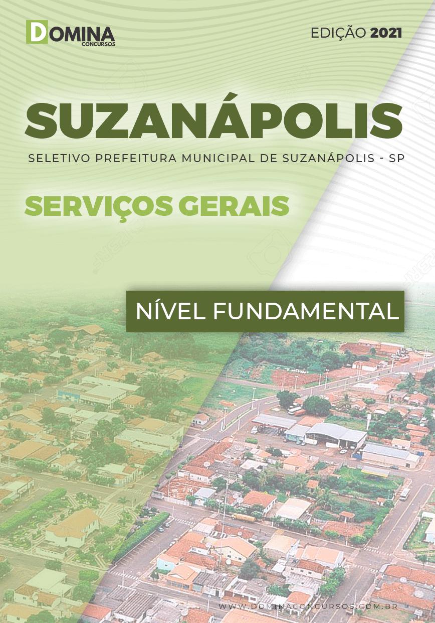Apostila Seletivo Pref Suzanápolis SP 2021 Serviços Gerais