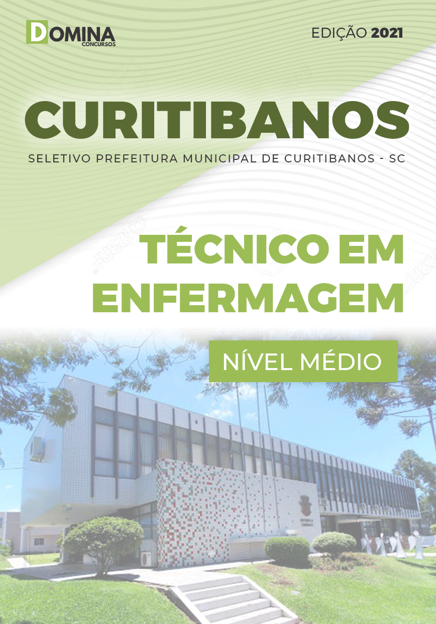 Apostila Pref Curitibanos SC 2021 Técnico em Enfermagem