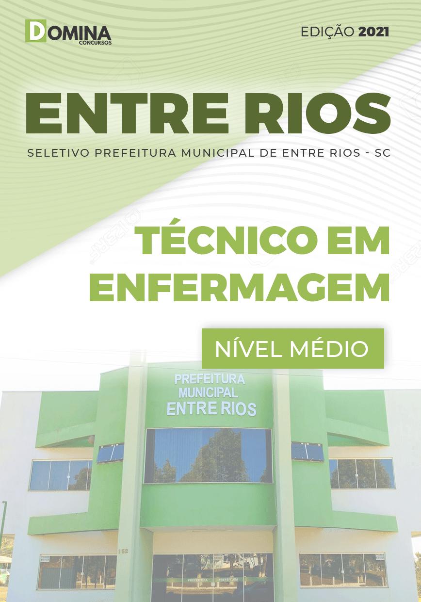 Apostila Seletivo Pref Entre Rios SC 2021 Técnico em Enfermagem