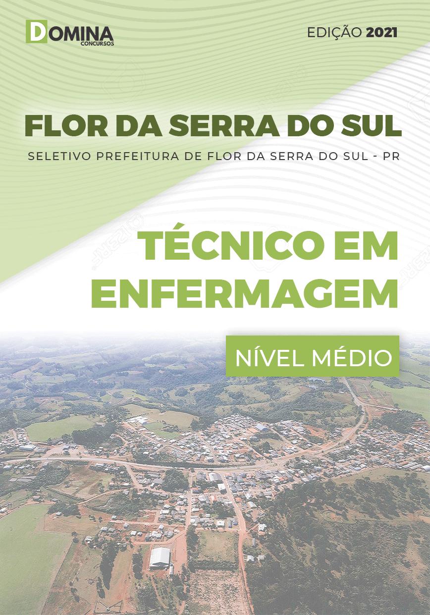 Apostila Pref Flor Serra Sul PR 2021 Técnico em Enfermagem