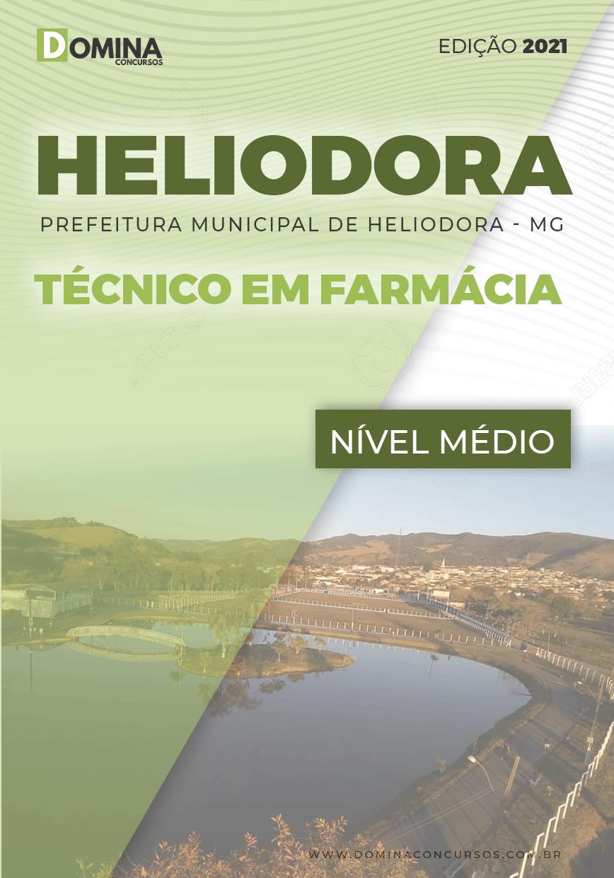 Apostila Pref Heliodora MG 2021 Técnico em Farmácia