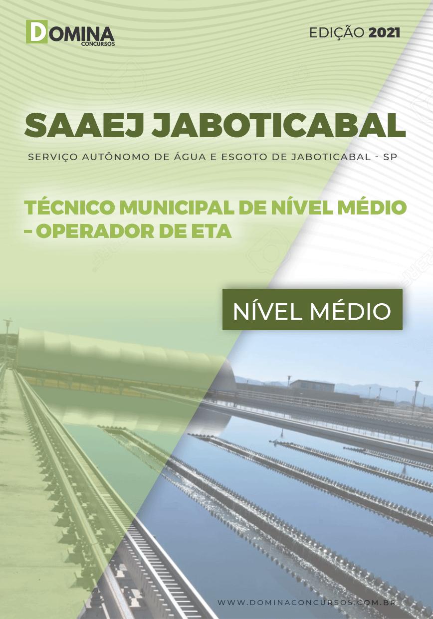 Apostila SAAEJ Jaboticabal SP 2021 Operador de ETA