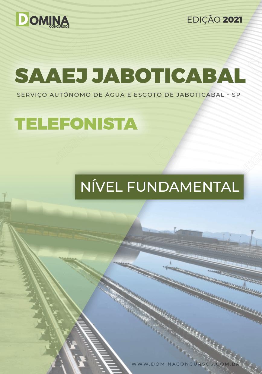 Apostila Concurso SAAEJ Jaboticabal SP 2021 Telefonista