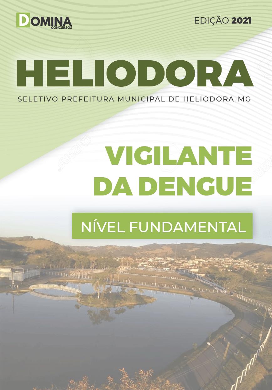 Apostila Concurso Pref Heliodora MG 2021 Vigilante da Dengue