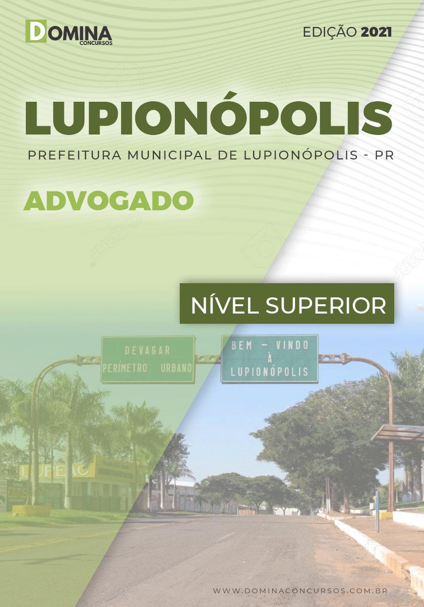 Apostila Concurso Pref Lupionópolis PR 2021 Advogado