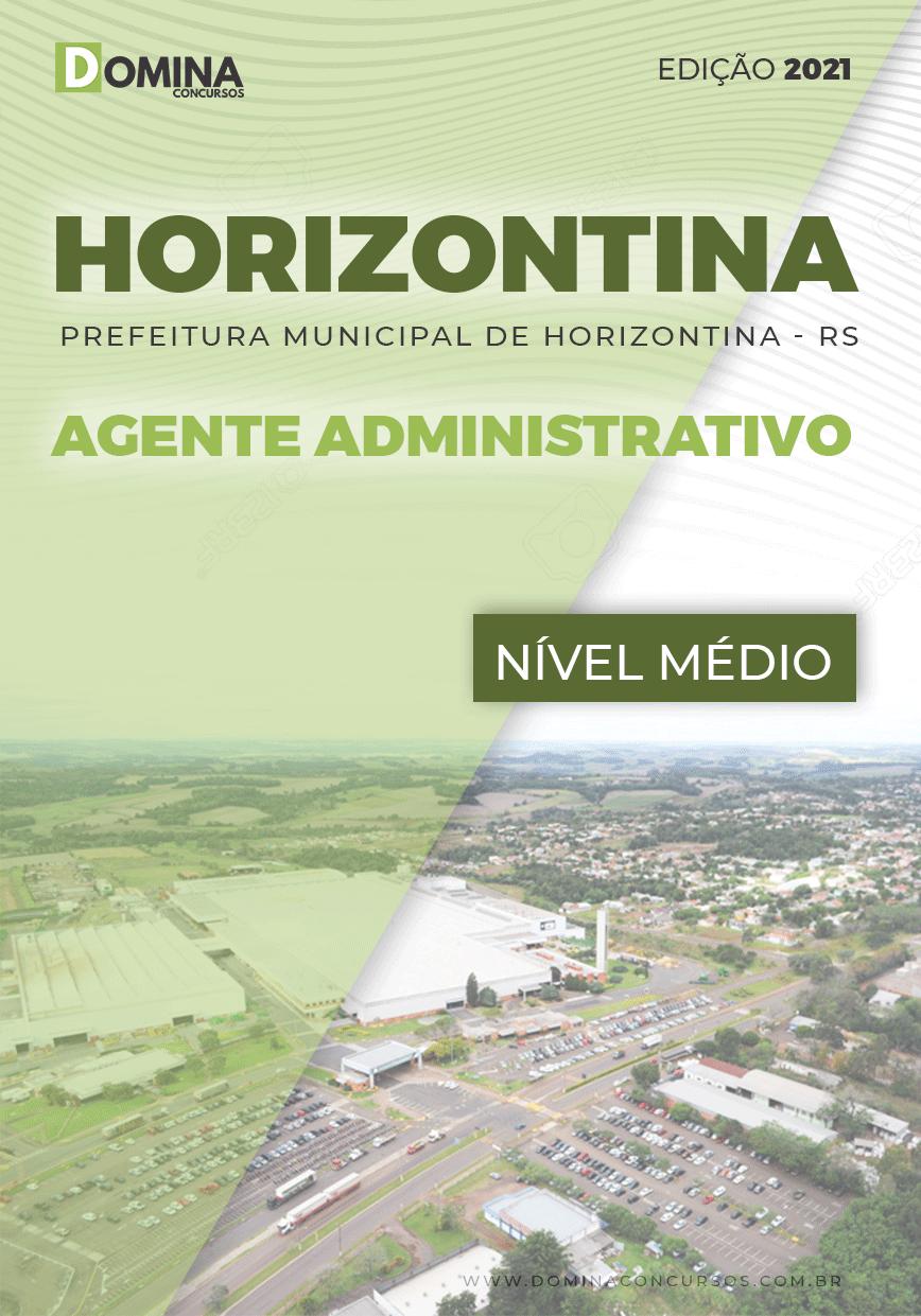 Apostila Concurso Pref Horizontina RS 2021 Agente Administrativo