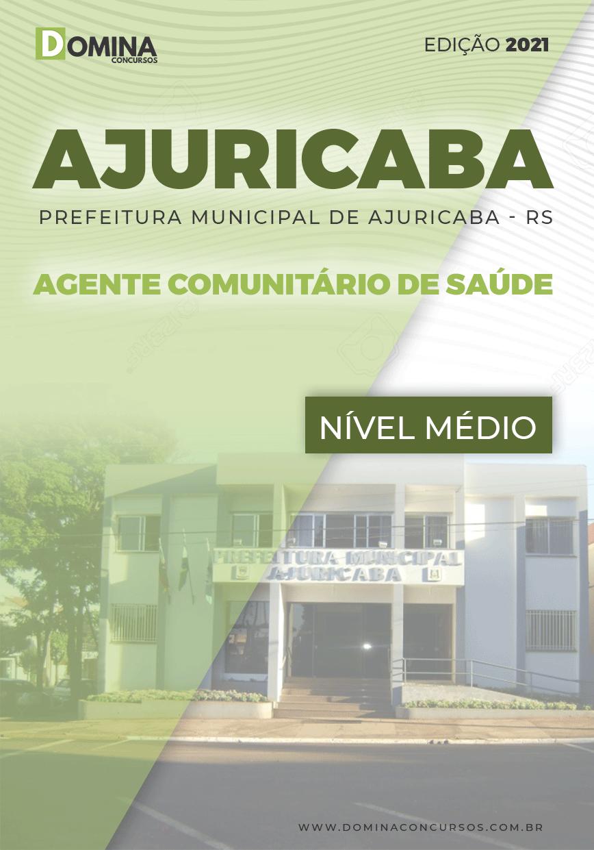 Apostila Pref Ajuricaba RS 2021 Agente Comunitário de Saúde
