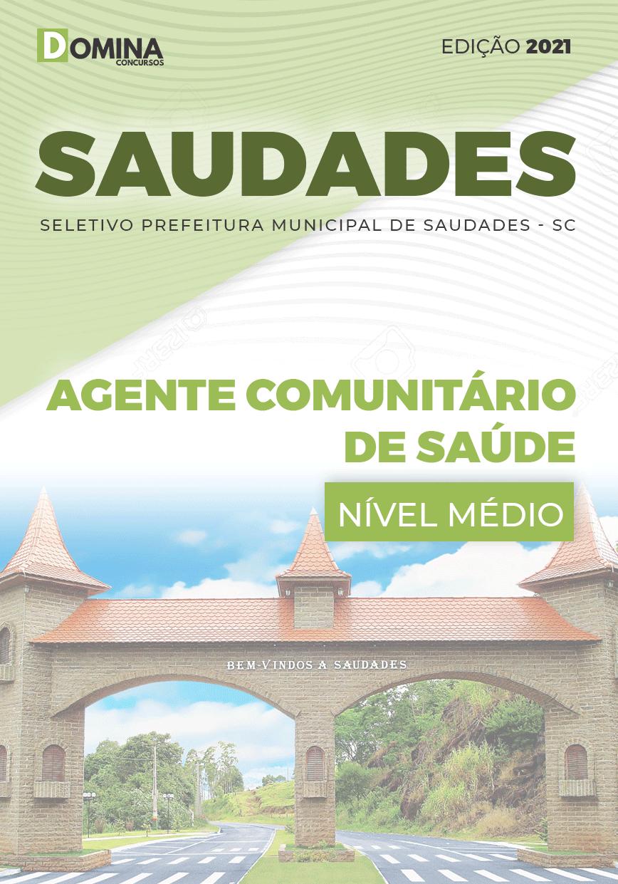 Apostila Pref Saudades SC 2021 Agente Comunitário de Saúde