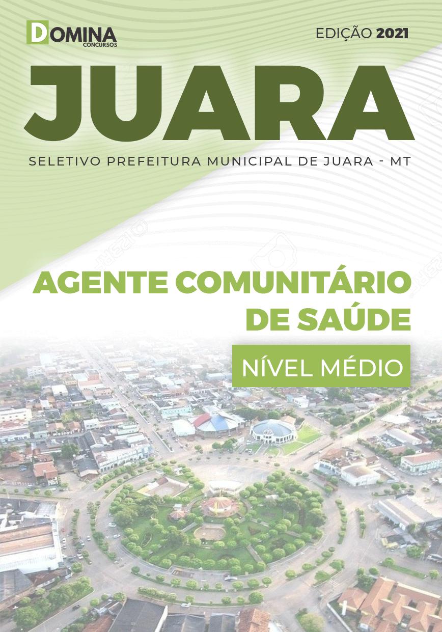 Apostila Prefeitura Juara MT 2021 Agente Comunitário de Saúde