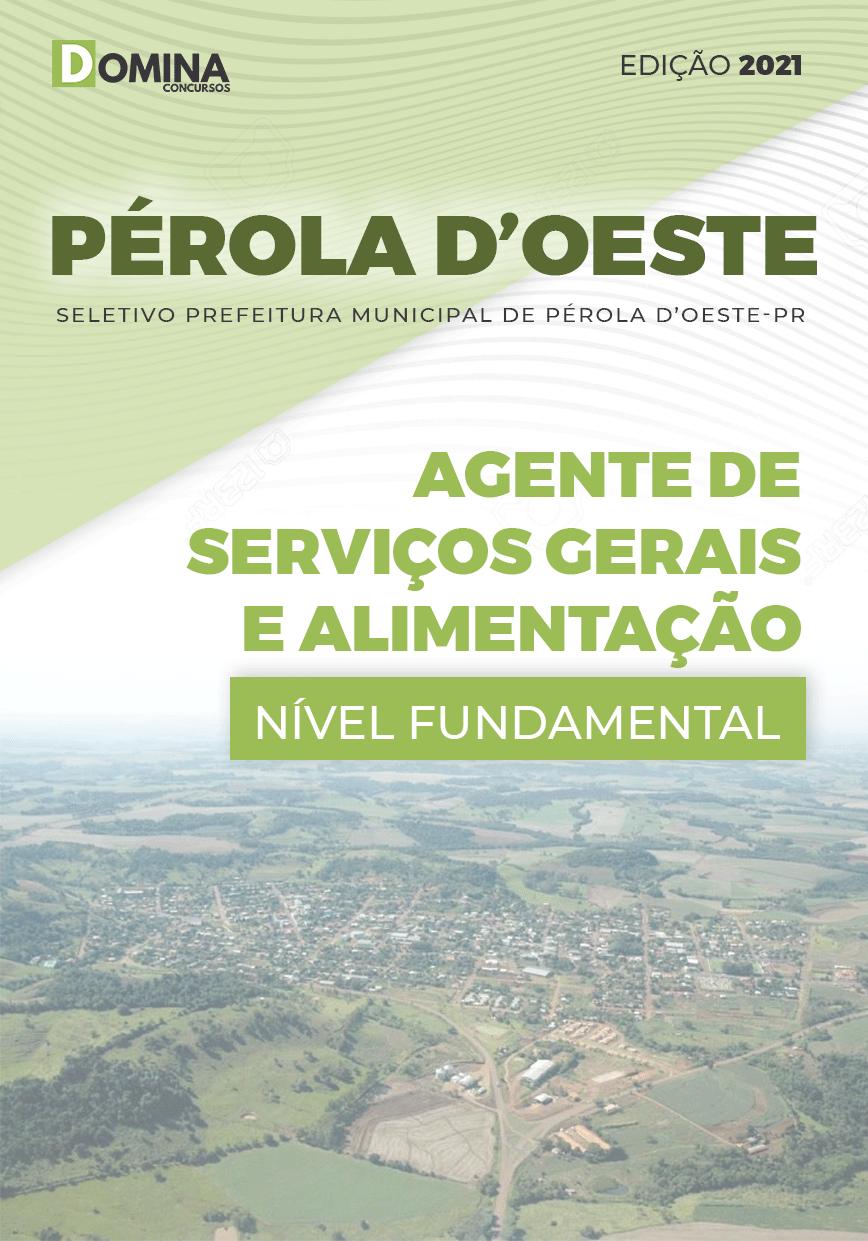Apostila Pref Pérola D'Oeste PR 2021 Agente de Serviços Gerais