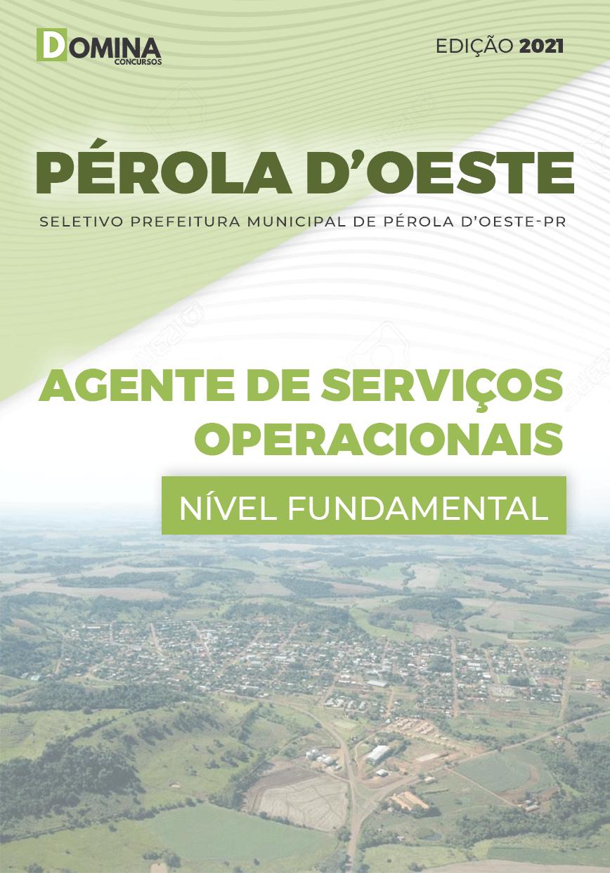Apostila Pref Pérola D'Oeste PR 2021 Agente de Serviços Operacionais