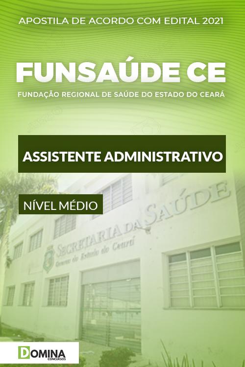 Apostila Concurso FUNSAÚDE CE 2021 Assistente Administrativo