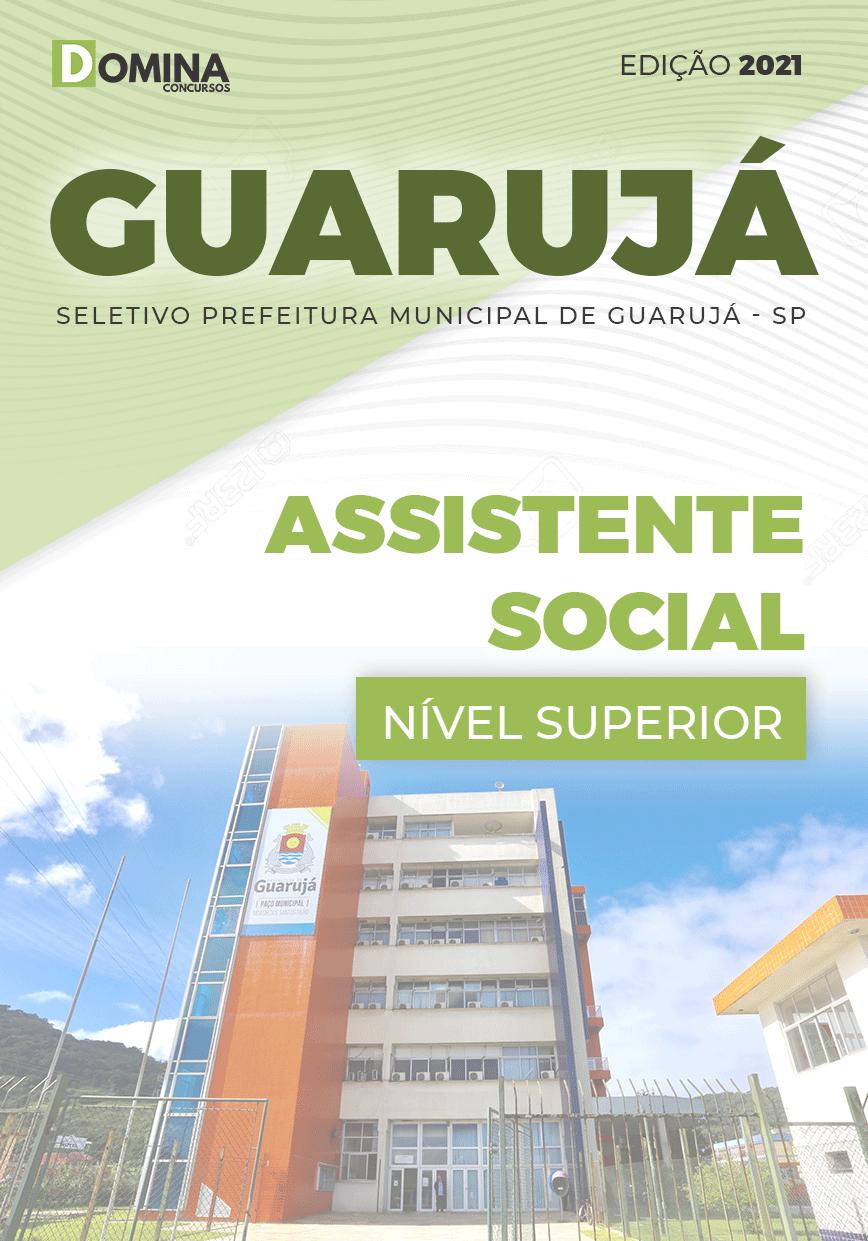 Apostila Seletivo Pref Guarujá SP 2021 Assistente Social