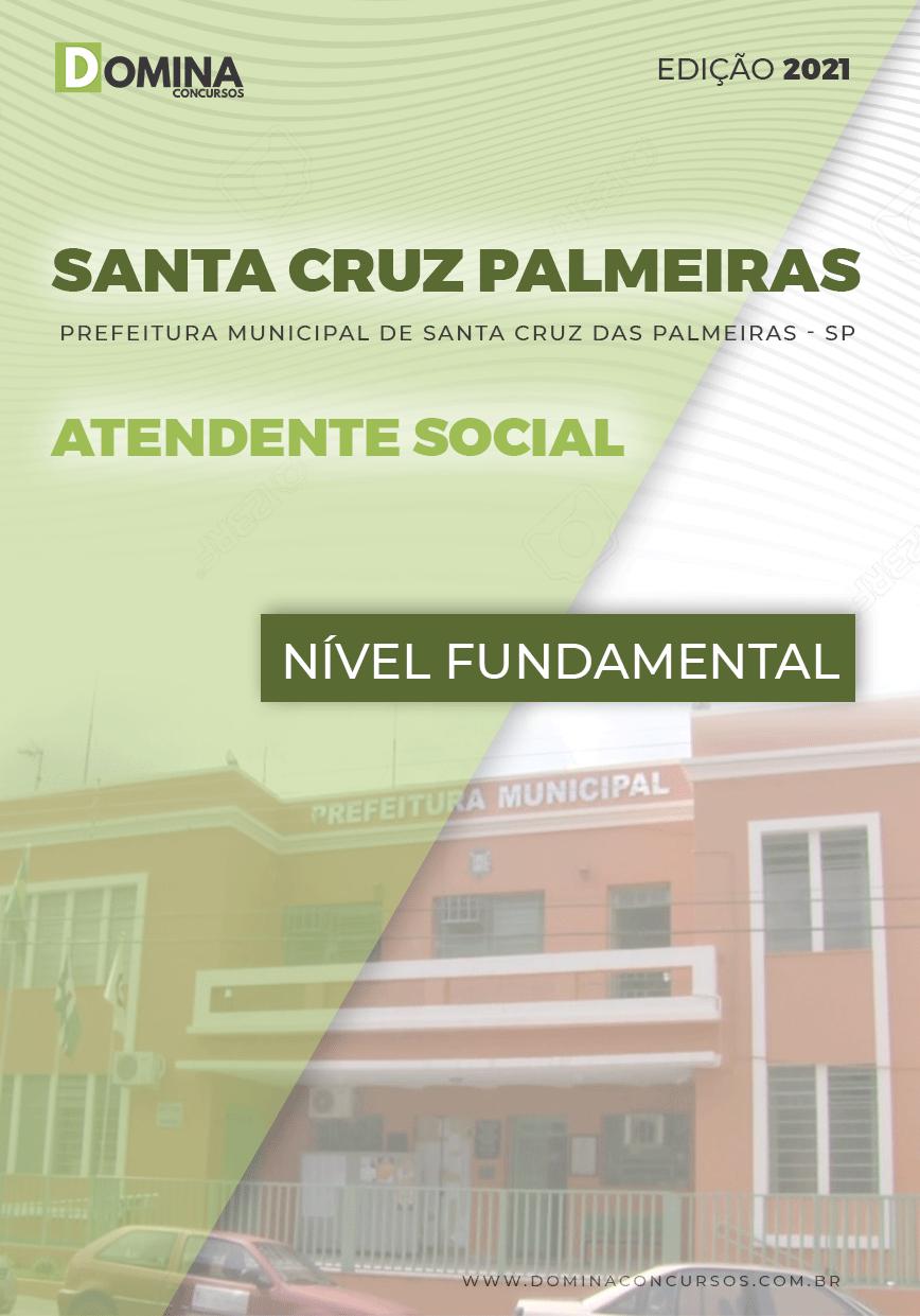 Apostila Santa Cruz das Palmeiras SP 2021 Atendente Social