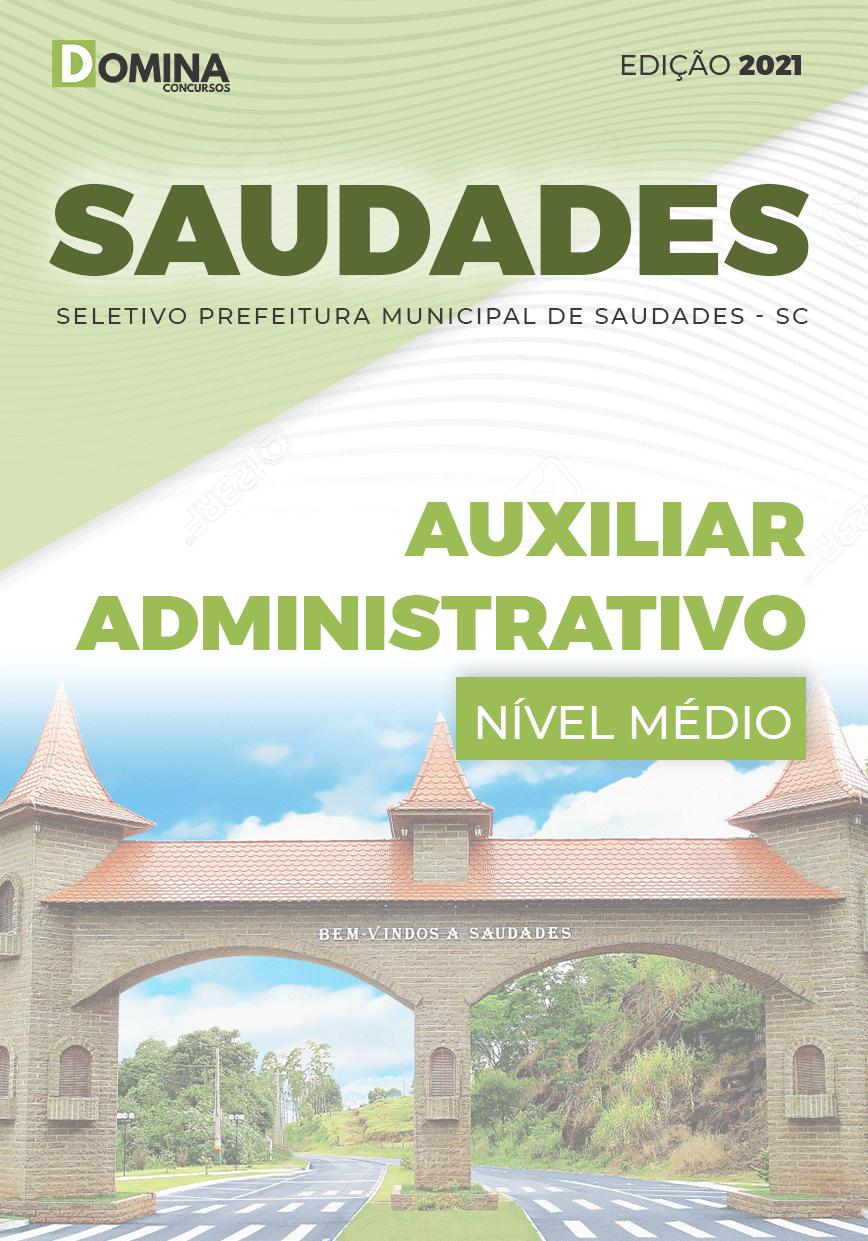 Apostila Seletivo Pref Saudades SC 2021 Auxiliar Administrativo