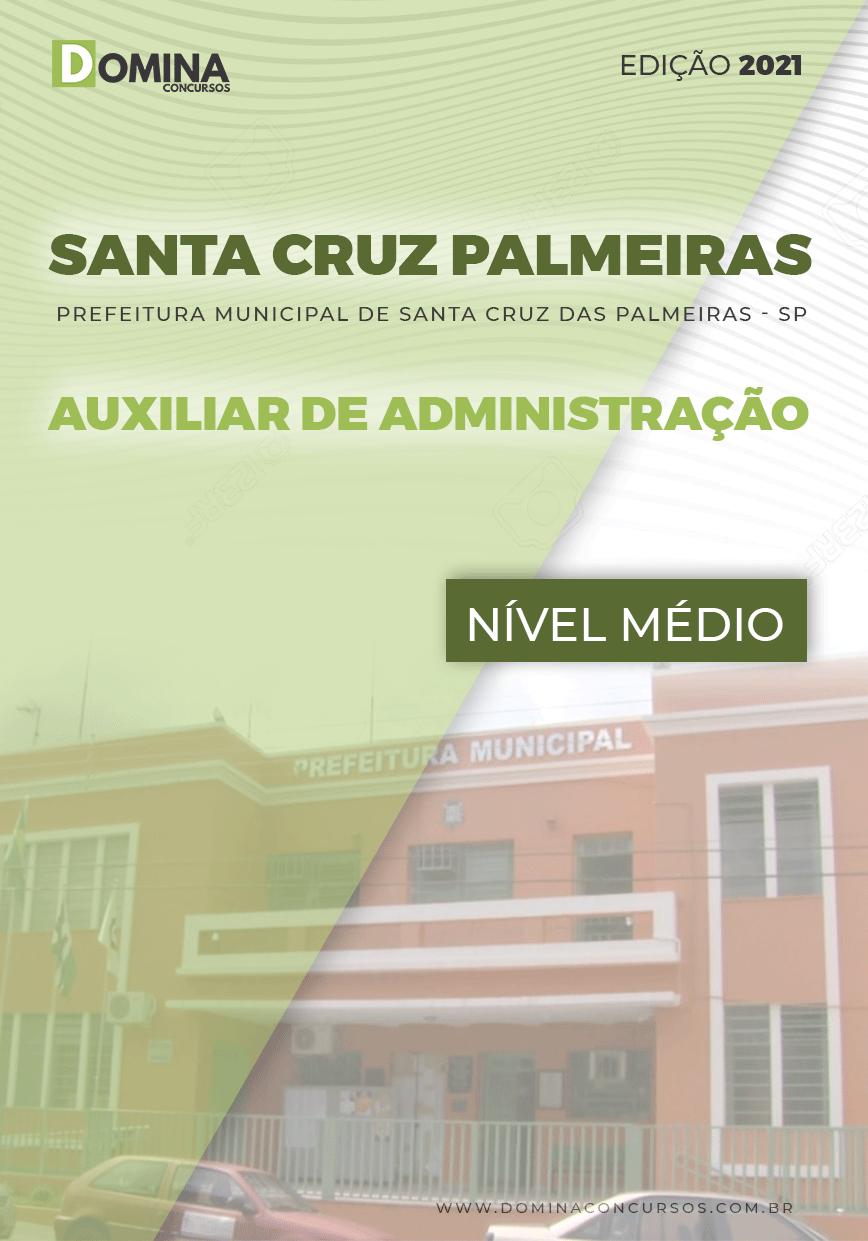 Apostila Santa Cruz das Palmeiras SP 2021 Auxiliar de Administração