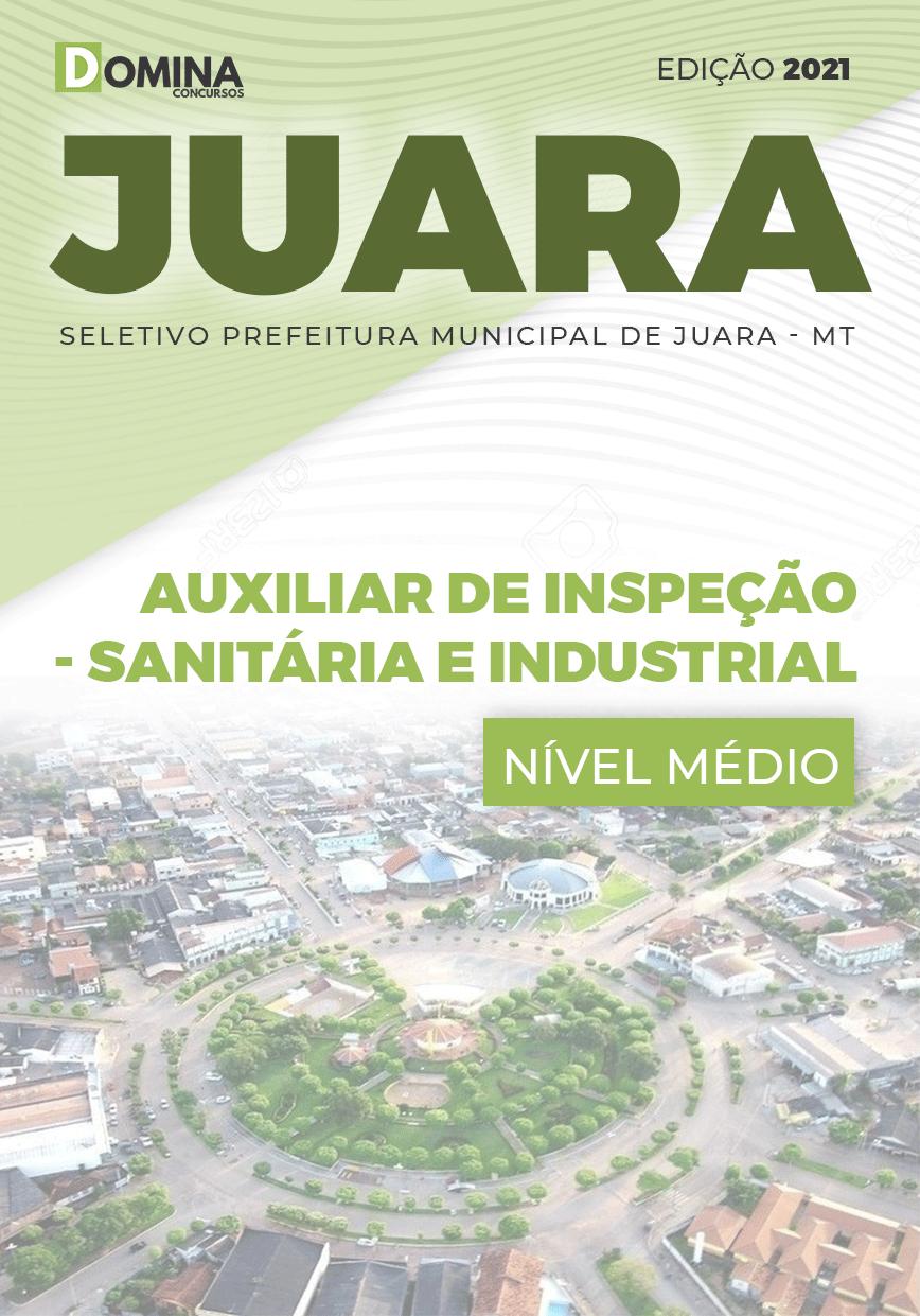 Apostila Juara MT 2021 Auxiliar de Inspeção Sanitária e Industrial
