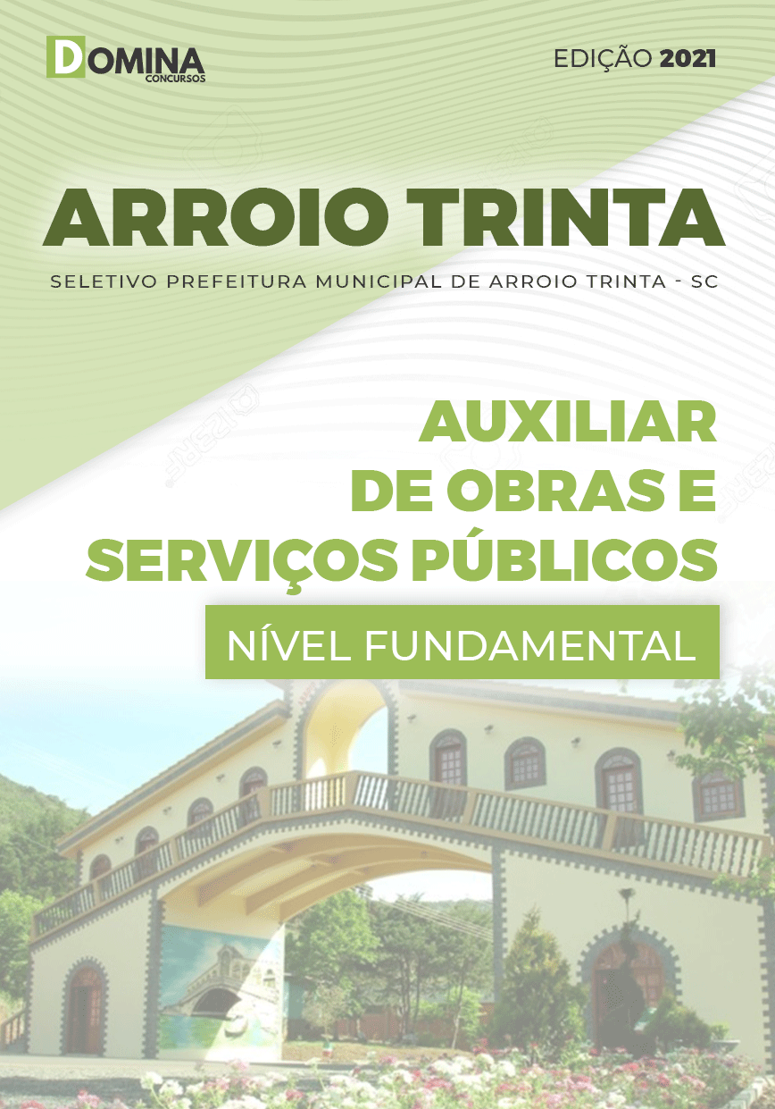 Apostila Pref Arroio Trinta SC 2021 Auxiliar Obras Serviços Públicos