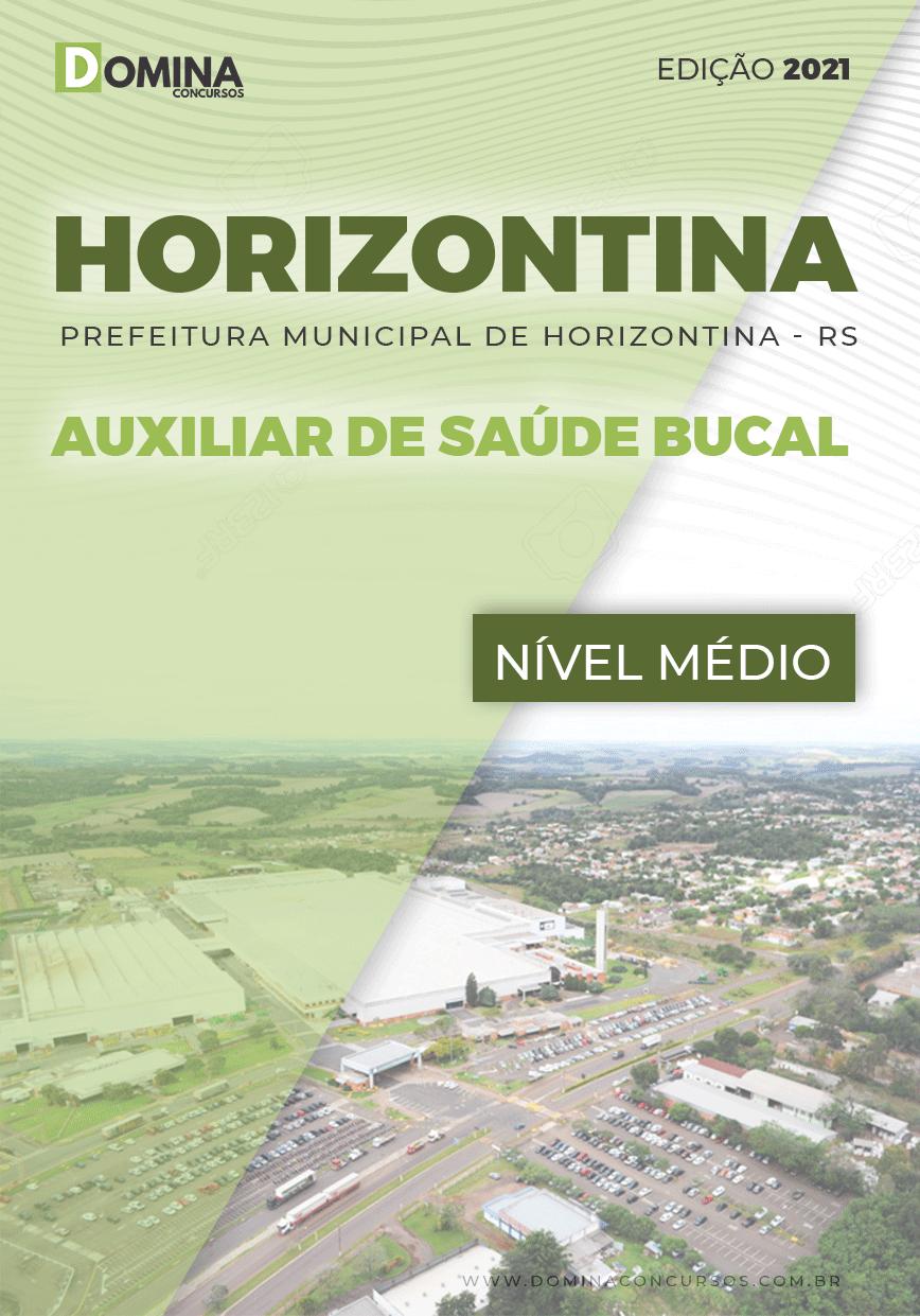 Apostila Pref Horizontina RS 2021 Auxiliar de Saúde Bucal
