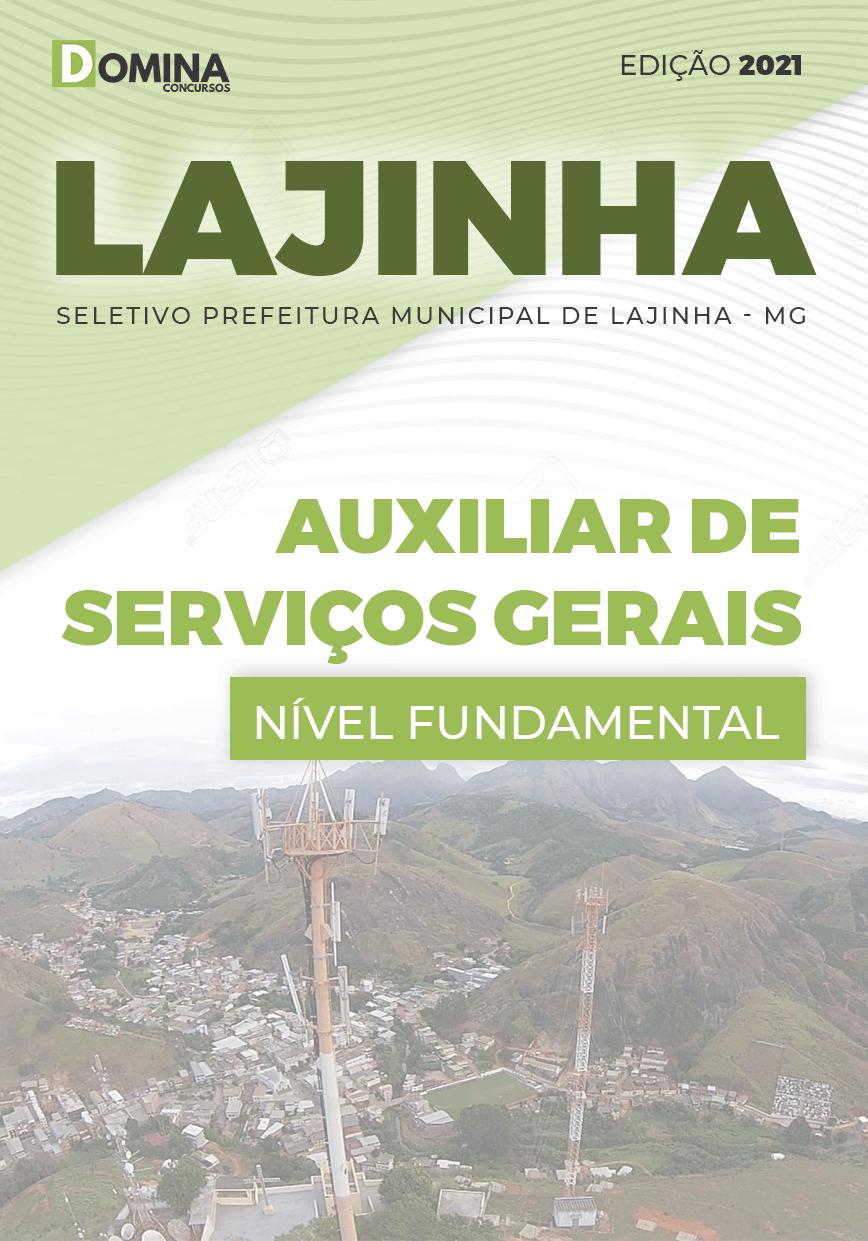 Apostila Seletivo Pref Lajinha MG 2021 Auxiliar de Serviços Gerais