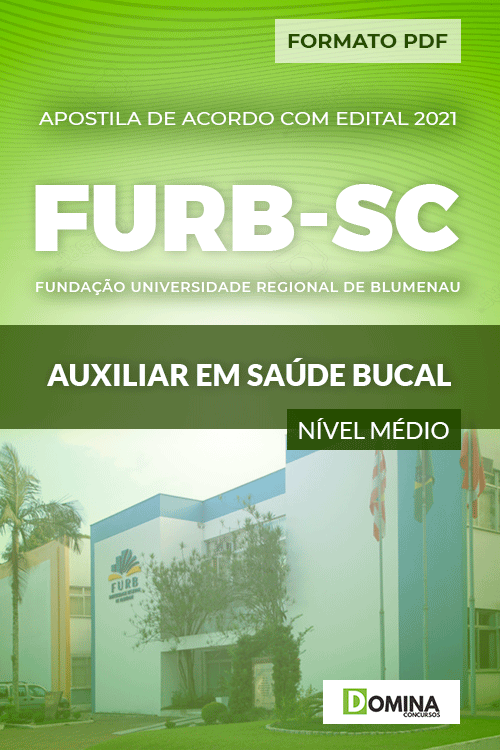 Apostila Seletivo FURB SC 2021 Auxiliar em Saúde Bucal