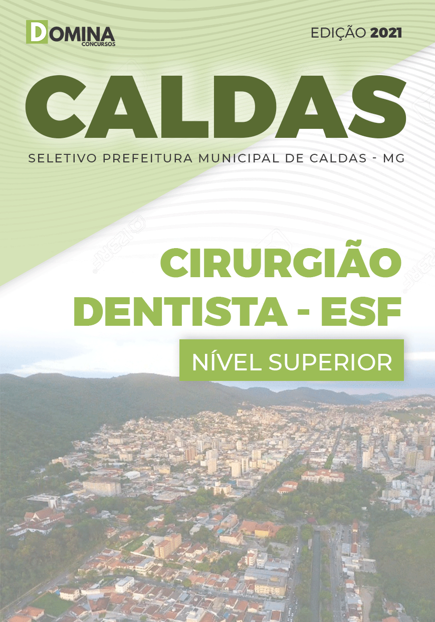 Apostila Seletivo Pref Caldas MG 2021 Cirurgião Dentista ESF