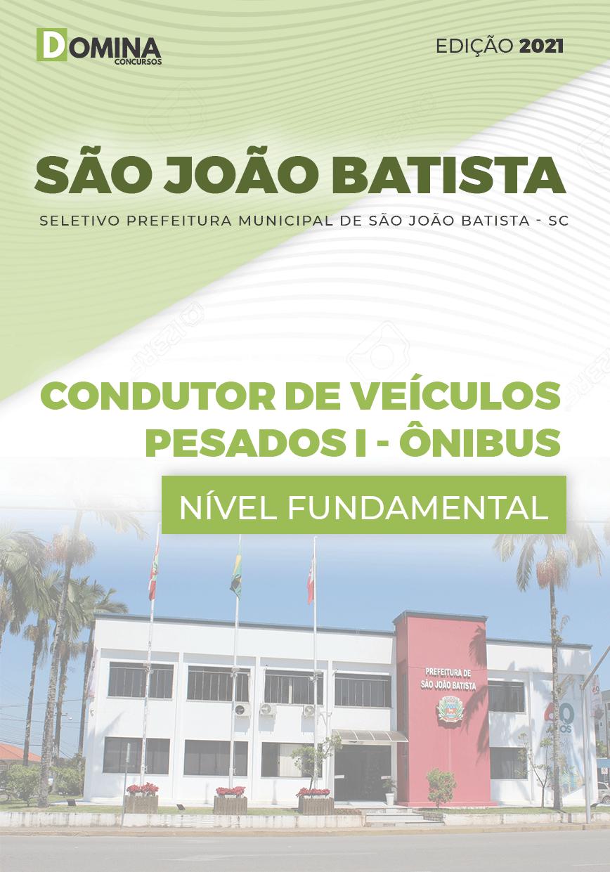 Apostila Pref São João Batista SC 2021 Condutor Veículos I Ônibus