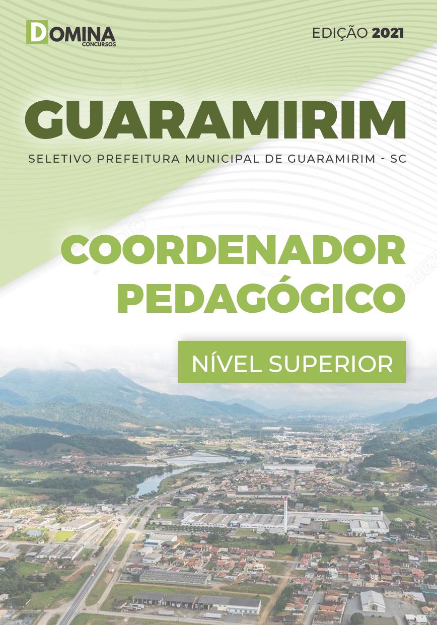 Apostila Seletivo Pref Guaramirim SC 2021 Coordenador Pedagógico