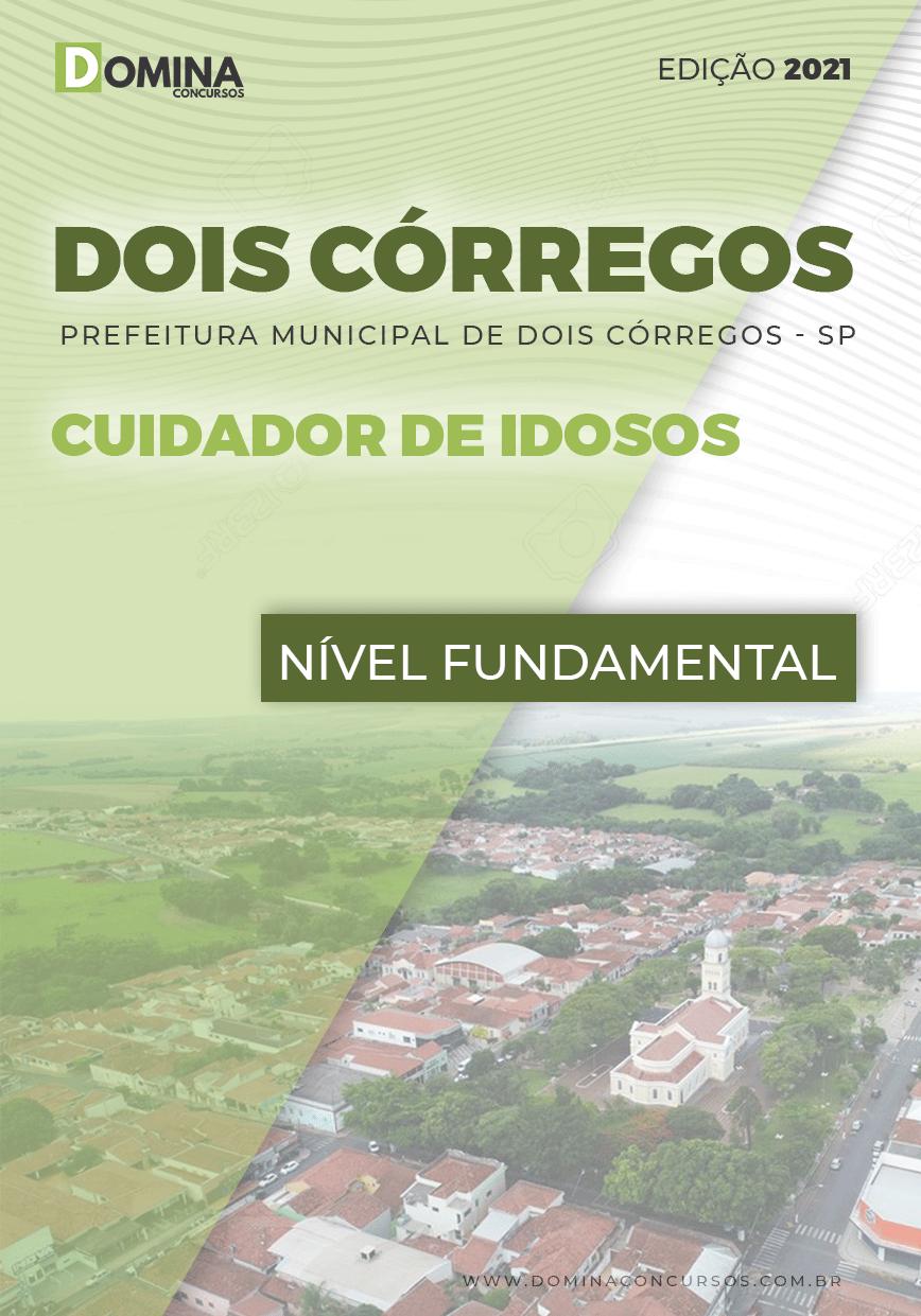 Apostila Concurso Pref Dois Córregos SP 2021 Cuidador de Idosos