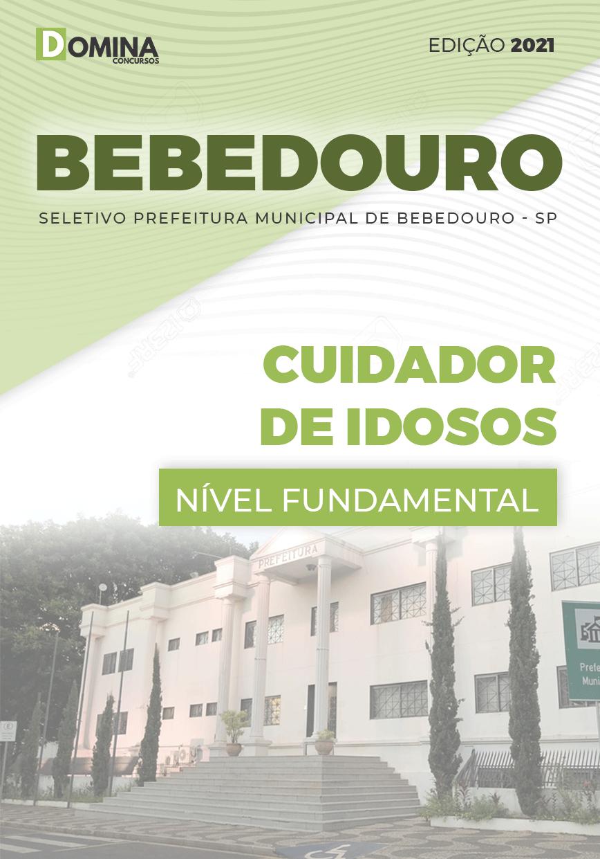 Apostila Seletivo Pref Bebedouro SP 2021 Cuidador de Idosos