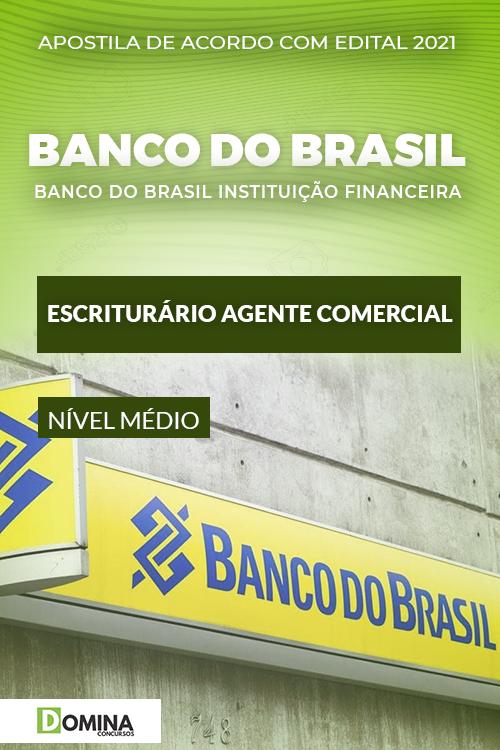 Apostila Banco do Brasil BB 2021 Escriturário Agente Comercial