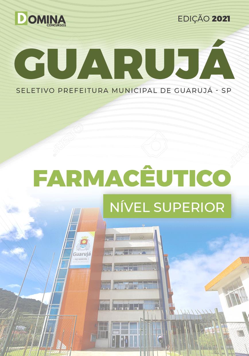 Apostila Processo Seletivo Pref Guarujá SP 2021 Farmacêutico