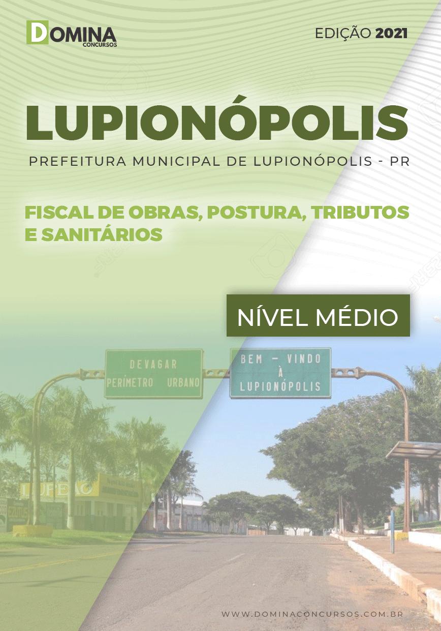 Apostila Pref Lupionópolis PR 2021 Fiscal de Obras Postura