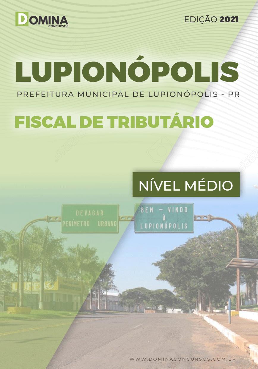 Apostila Concurso Pref Lupionópolis PR 2021 Fiscal Tributário
