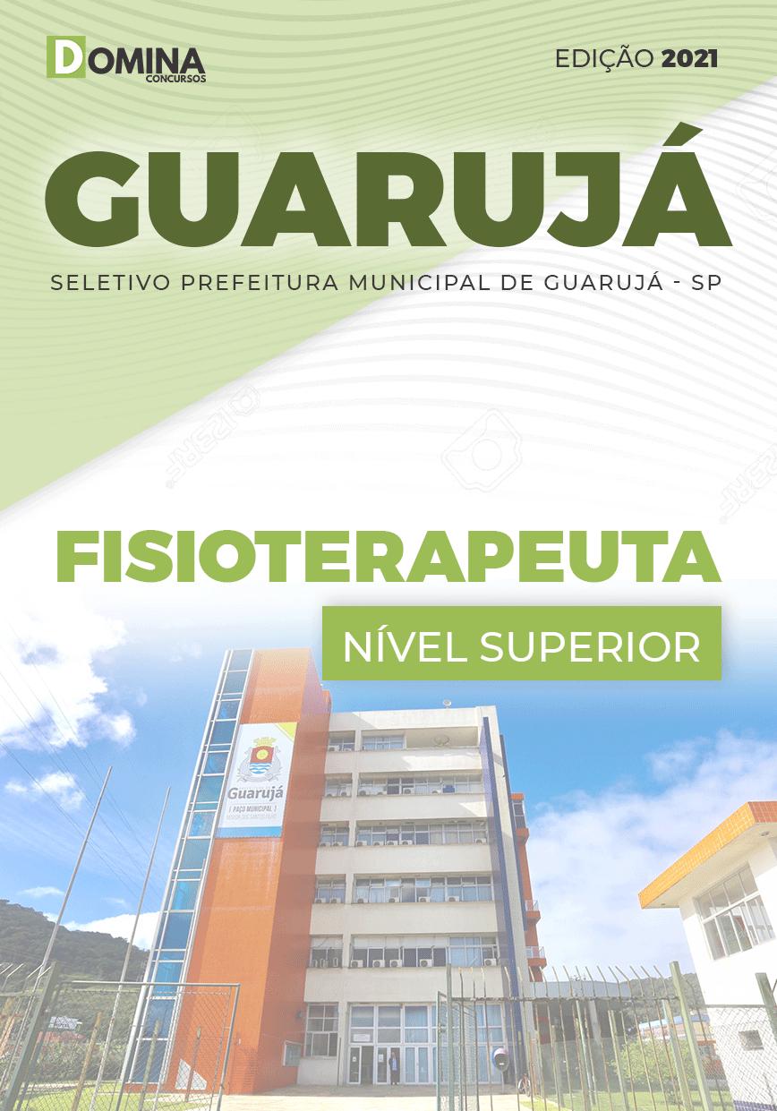 Apostila Processo Seletivo Pref Guarujá SP 2021 Fisioterapeuta