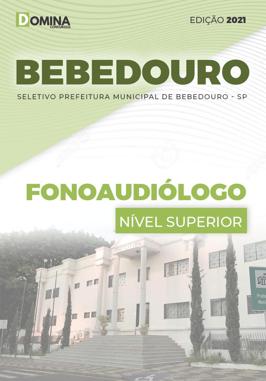 Apostila Seletivo Pref Bebedouro SP 2021 Fonoaudiólogo