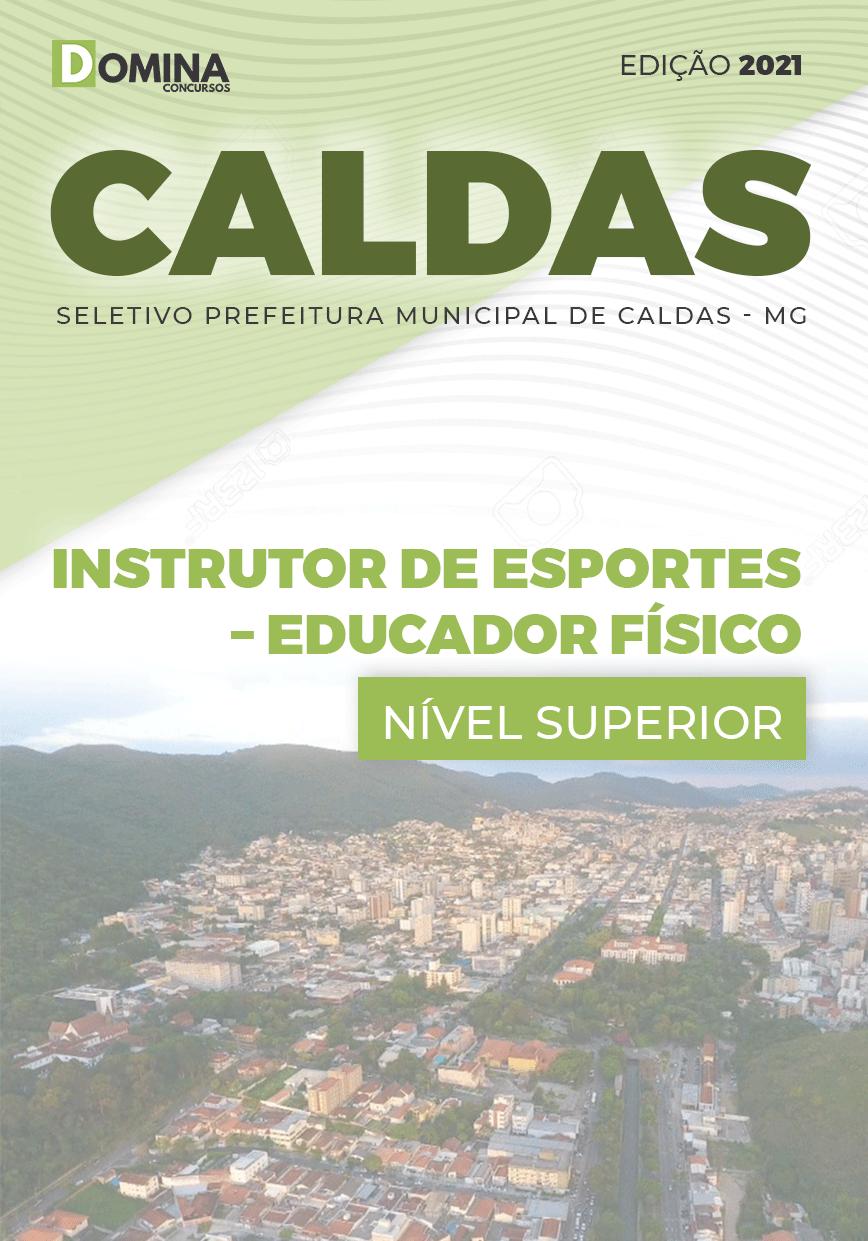 Apostila Pref Caldas MG 2021 Instrutor Esportes Educador Físico