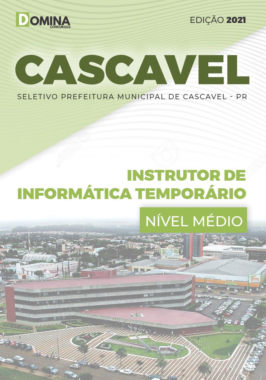 Apostila Pref Cascavel PR 2021 Instrutor de Informática Temporário