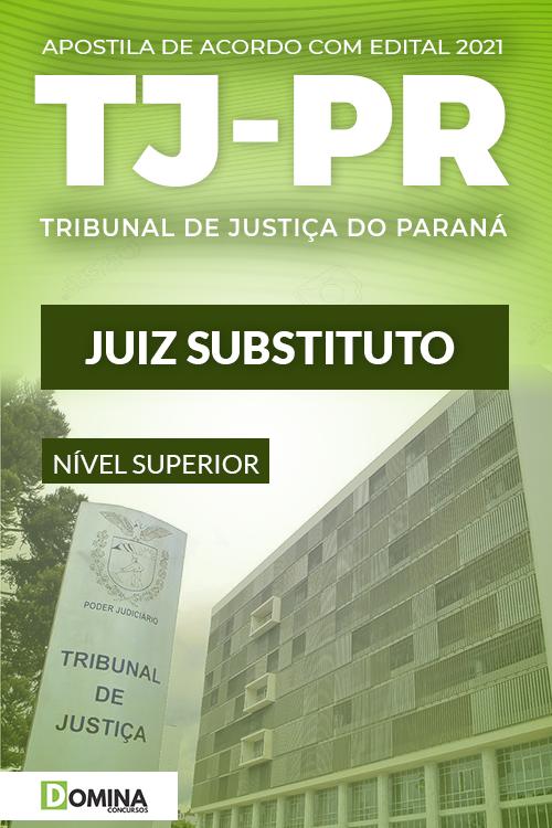 Apostila Concurso Público TJ PR 2021 Juiz Substituto
