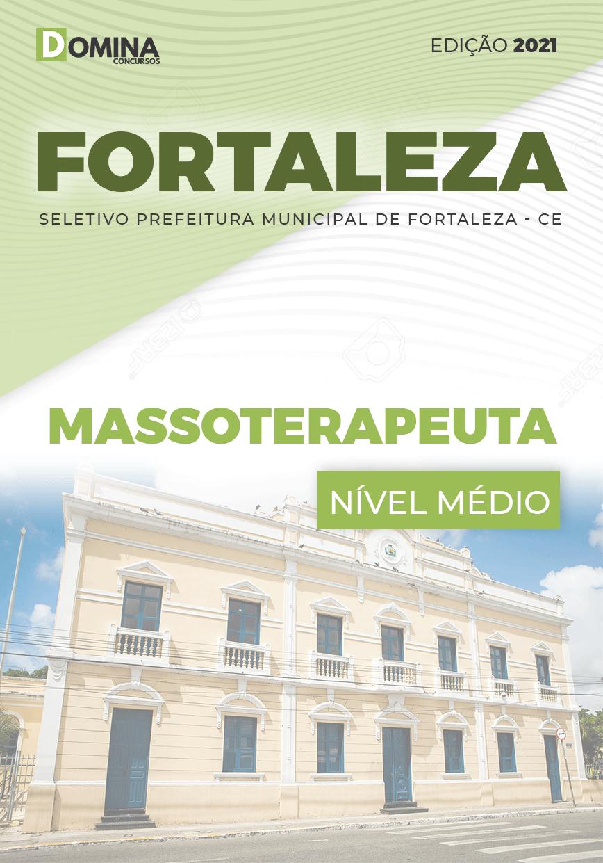 Apostila Processo Seletivo Pref Fortaleza CE 2021 Massoterapeuta